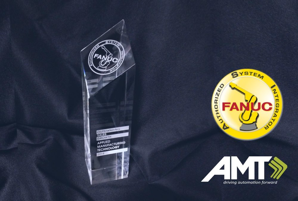 Applied Manufacturing Technologies Achieves Prestigious FANUC Growth Award for Outstanding Robot Sales