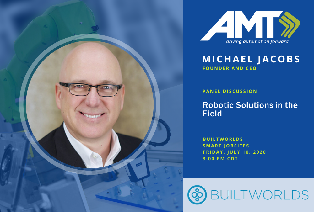 AMT CEO Michael Jacobs to Showcase Robotic Solutions Expertise at BuiltWorlds' Project Delivery Conference